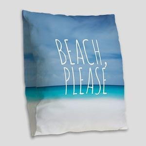 Beach please funny tropical hi Burlap Throw Pillow