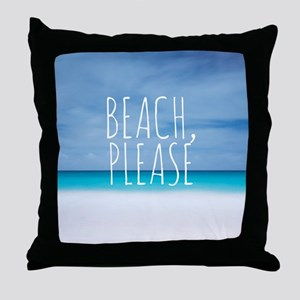 Beach please funny tropical hipster Throw Pillow