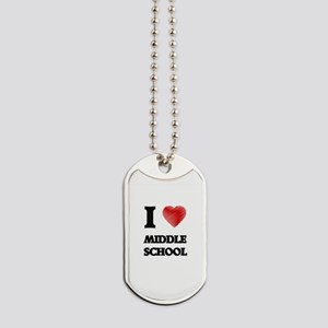 I Love Middle School Dog Tags