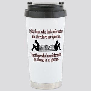 ignorance Travel Mug