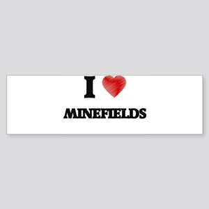 I Love Minefields Bumper Sticker