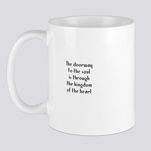 The doorway to the soul is th Mug
