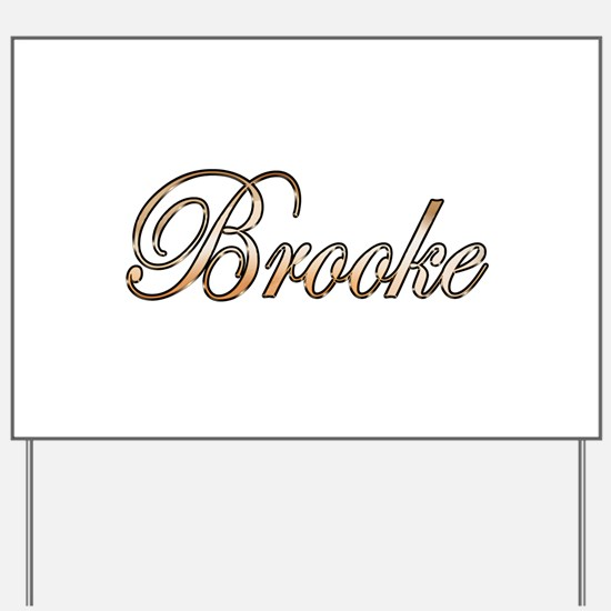 Gold Brooke Yard Sign