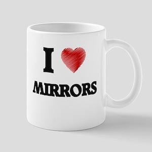 I Love Mirrors Mugs