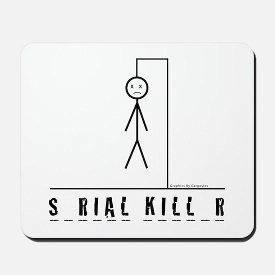Serial Killer Mousepad