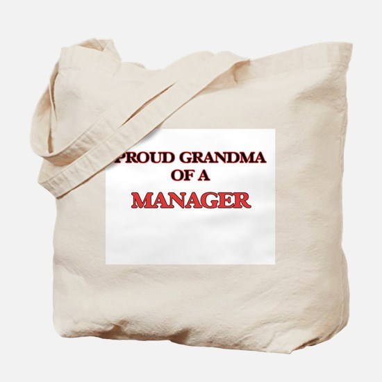 Proud Grandma of a Manager Tote Bag