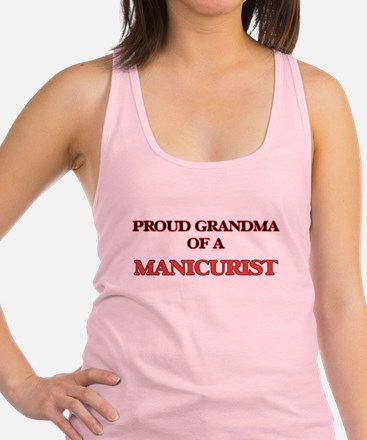 Proud Grandma of a Manicurist Racerback Tank Top