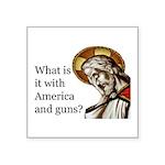 "America And Guns Square Sticker 3"" X 3"""
