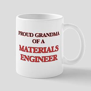 Proud Grandma of a Materials Engineer Mugs