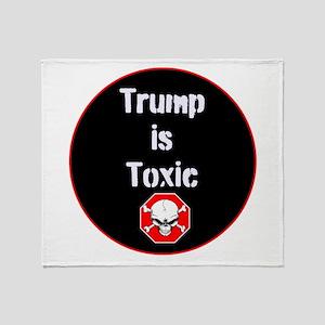 Anti Trump, Trump is toxic Throw Blanket