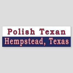Hempstead Polish Texan Bumper Sticker