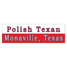 Monaville Polish Texan Bumper Sticker