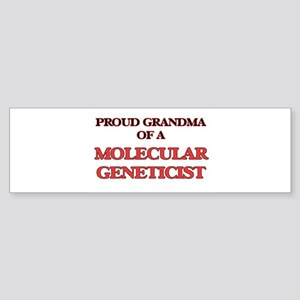 Proud Grandma of a Molecular Geneti Bumper Sticker