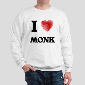 I Love Monk Sweatshirt
