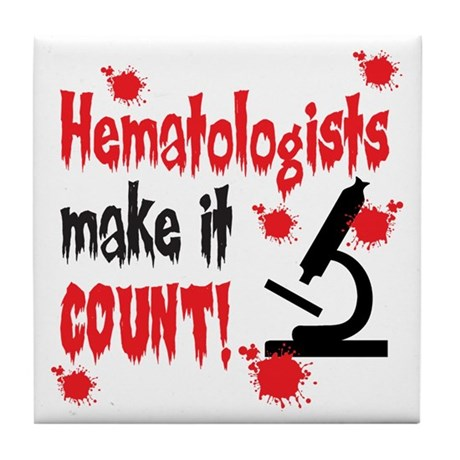 Hematologists Make It Count Tile Coaster
