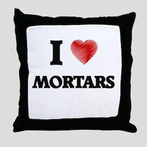 I Love Mortars Throw Pillow