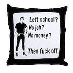 Fuck Off Throw Pillow