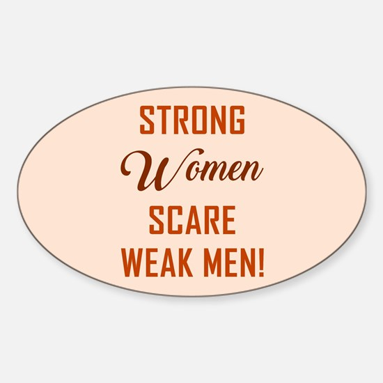 STRONG WOMEN SCARE... Decal