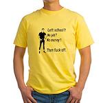 Fuck Off Yellow T-Shirt