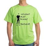 Fuck Off Green T-Shirt