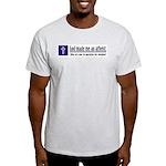 God Made Me An Atheist Light T-Shirt