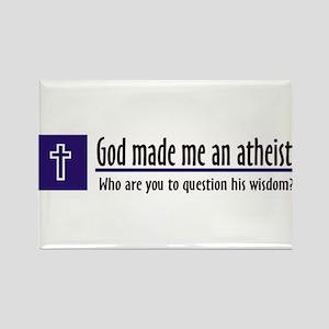 God Made Me An Atheist Rectangle Magnet