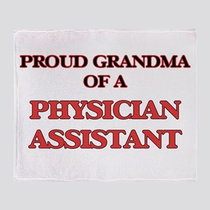 Proud Grandma of a Physician Assista Throw Blanket