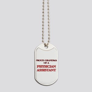 Proud Grandma of a Physician Assistant Dog Tags