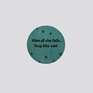 When all else fails...Hug the Cat Mini Button