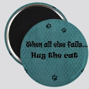 When all else fails...Hug the Cat Magnets