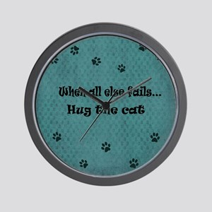 When all else fails...Hug the Cat Wall Clock
