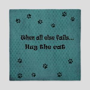When all else fails...Hug the Cat Queen Duvet