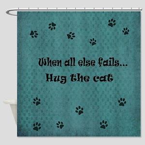 When all else fails...Hug the Cat Shower Curtain