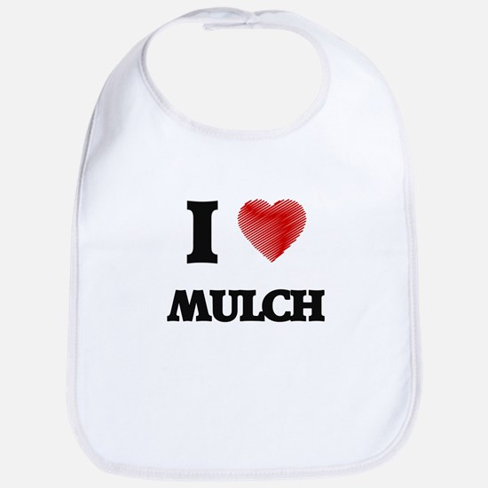 I Love Mulch Bib