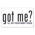 Got Me? I'll Do Your Body Go Sticker (Rectangular