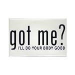 Got Me? I'll Do Your Body Go Rectangle Magnet (10