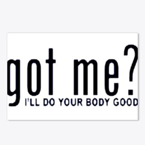 Got Me? I'll Do Your Body Go Postcards (Package o
