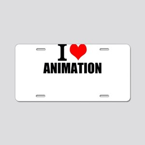 I Love Animation Aluminum License Plate