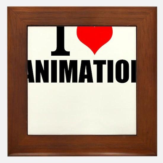 I Love Animation Framed Tile