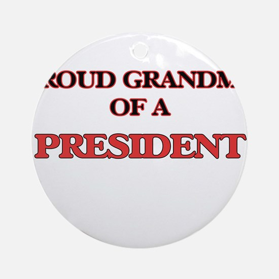 Proud Grandma of a President Round Ornament