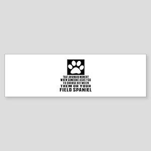 Field Spaniel Awkward Dog Designs Sticker (Bumper)