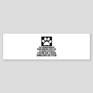 English Setter Awkward Dog Design Sticker (Bumper)