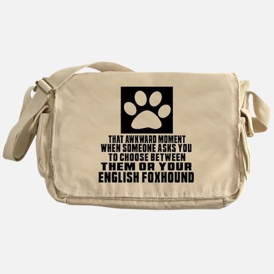 English Foxhound Awkward Dog Designs Messenger Bag