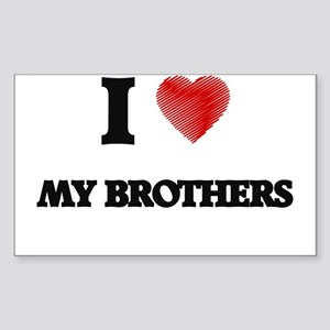 I Love My Brothers Sticker