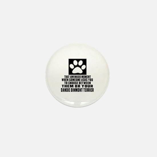 Dandie Dinmont Terrier Awkward Dog Des Mini Button