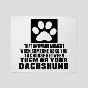 Dachshund Awkward Dog Designs Throw Blanket