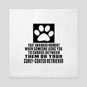 Curly-Coated Retriever Awkward Dog Des Queen Duvet