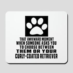 Curly-Coated Retriever Awkward Dog Desig Mousepad