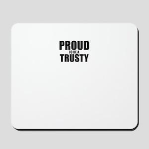 Proud to be TRUMAN Mousepad