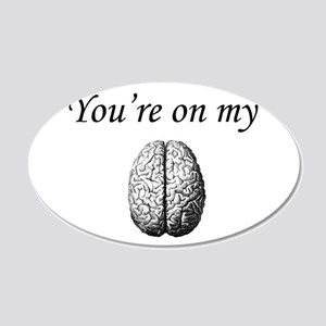 You're on my Mind Wall Decal